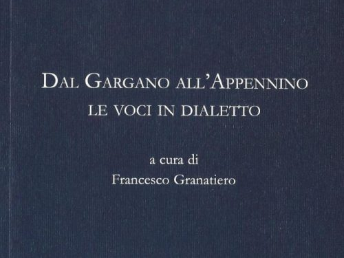 Francesco Granatiero. Dal Gargano all'Appennino le voci in dialetto