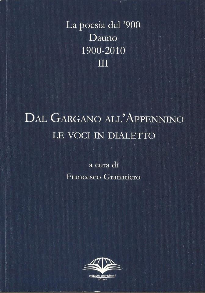 Granatiero - La poesia del Novecento dauno. Le voci in dialetto