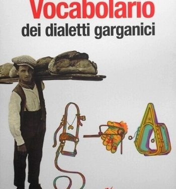 Granatiero e il suo Vocabolario dei Dialetti Garganici