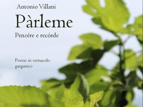 Pàrleme. Il primo volume di poesie di Antonio Villani